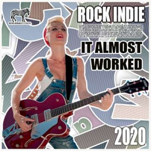 VA - It Almost Worked: Rock Indie Collection