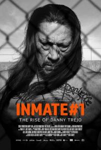 Заключённый №1: Восхождение Дэнни Трехо