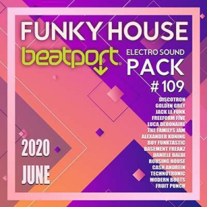 VA - Beatport Funky House: Electro Sound Pack #109