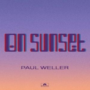Paul Weller - On Sunset (Deluxe)