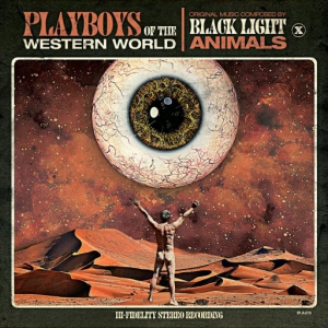 Black Light Animals - Playboys Of The Western World