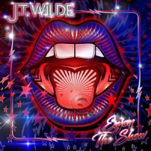 J.T. Wilde - Enjoy the Show