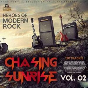 VA - Chasing Sunrise: Heroes Of Modern Rock Vol.02