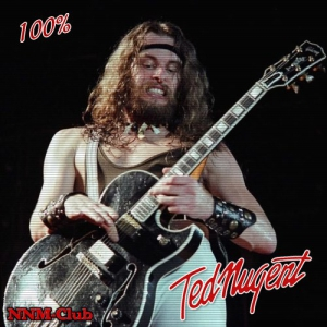 Ted Nugent - 100% Ted Nugent