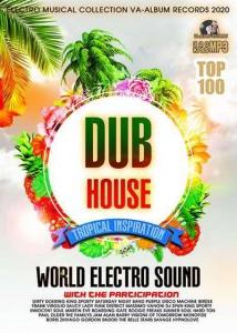 VA - DUB Tropical House: World Electro Sound