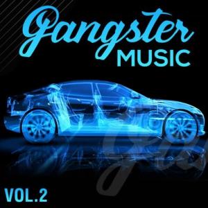 VA - GANGSTER MUSIC, Vol. 2