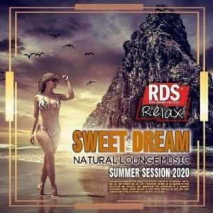 VA - Sweet Dream: Natural Lounge Music