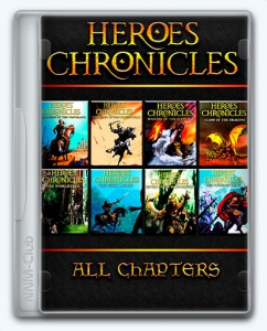Heroes Chronicles: All Chapters / Хроники Героев: Все главы