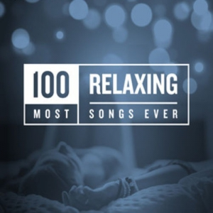 VA - 100 Most Relaxing Songs Ever