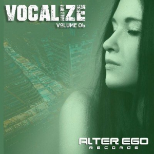 VA - Alter Ego Records: Vocalize 06