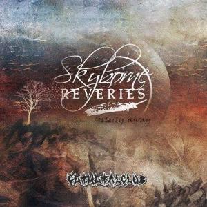 Skyborne Reveries - Utterly Away