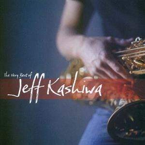 Jeff Kashiwa - The Very Best of