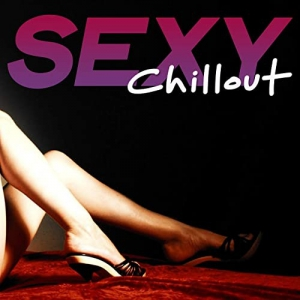 VA - Sexy Chillout (Selection Erotic Sensation Chillout Music)