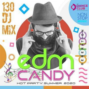 VA - EDM Candy: Non Stop Dance Generation