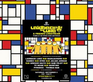 Laidback Luke & Bassjackers & Dannic + More - Laidback Luke & Friends, The Upside Down Amsterdam, Netherlands