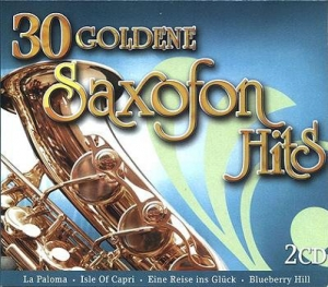 VA - 30 Goldene Saxofon Hits