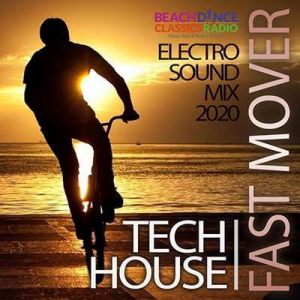 VA - Fast Mover: Tech House Electro Sound Mix