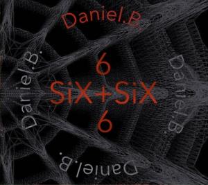 DANIEL B. - six+six