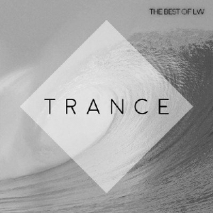 VA - The Best Of LW Trance IV