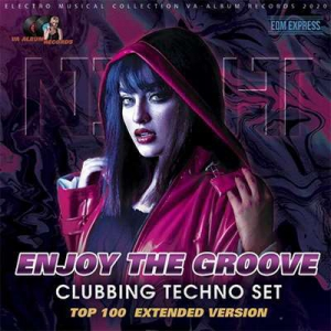 VA - Enjoy The Groove: Clubbing Techno Set