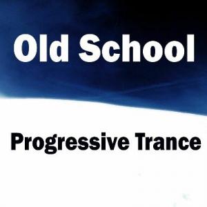 VA - Old School Progressive Trance