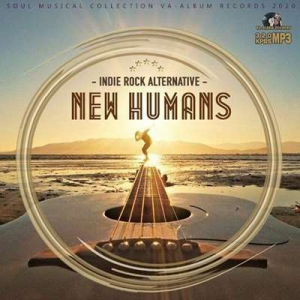 VA - New Humans: Alternative And Rock Inde Music