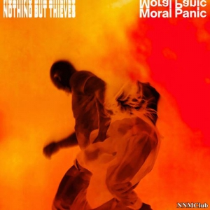 Nothing But Thieves - Moral Panic