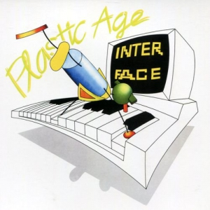 Interface - Plastic Age