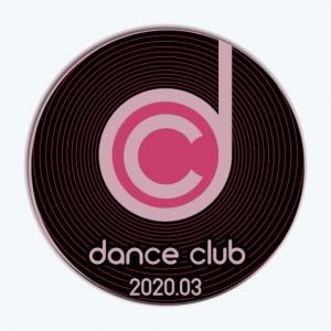 VA - Dance Club 2020.03