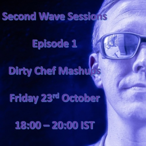 Ed Lynam - 2nd Wave Sessions 001 (Dirty Chef Mashups)