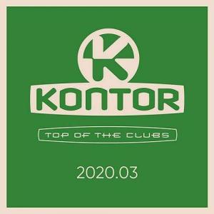 VA - Kontor Top Of The Clubs 2020.03