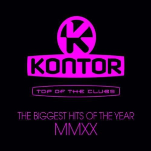 VA - Kontor Top Of The Clubs: The Biggest Hits Of The Year MMXX