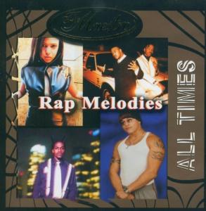 All Times. Rap Melodies