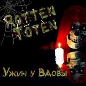 Rotten Toten - Ужин у вдовы