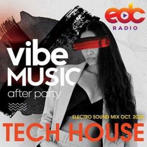 VA - Vibe Music: Tech House Electro Sound Mix