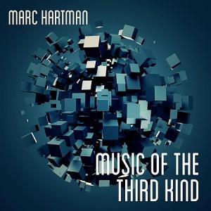 Marc Hartman - Music of the Third Kind