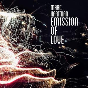 Marc Hartman - Emission of Love