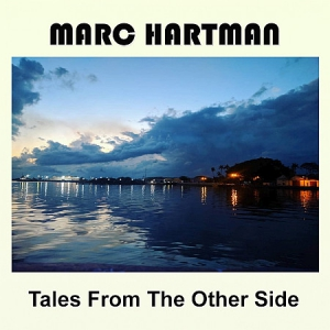 Marc Hartman - Tales From The Other Side