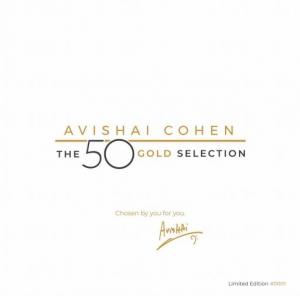 Avishai Cohen - The 50 Gold Selection