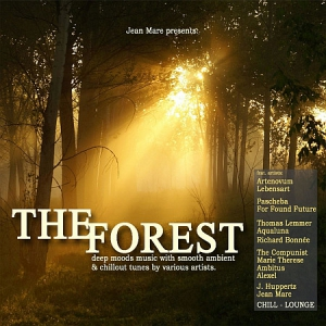 VA - The Forest Chill Lounge, Vol. 1