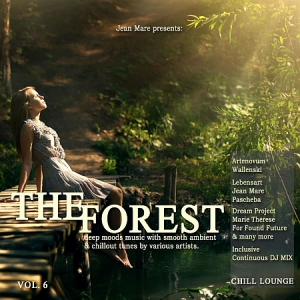 VA - The Forest Chill Lounge, Vol. 6