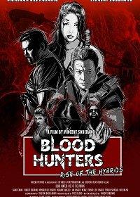 Охотники за кровью: Восстание гибридов