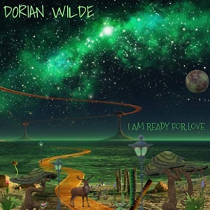 Dorian Wilde - I Am Ready For Love