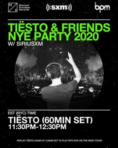 Tiesto - SiriusXM Tiesto & Friends NYE Party