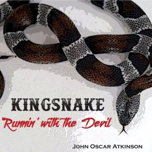 John Oscar Atkinson - Kingsnake Runnin' with the Devil
