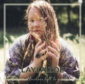 Layla Zoe - Nowhere Left to Go