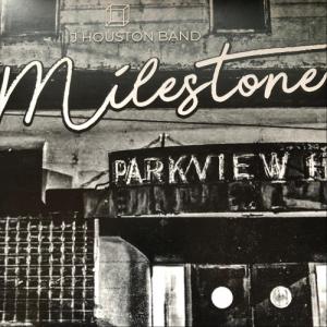 J Houston Band - Milestone