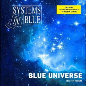 Systems In Blue - Blue Universe (The 4th Album)