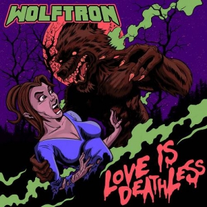 Wolftron - Love Is Deathless