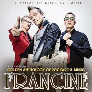 Frаncine - Golden Anthology Of Rock And Roll Music